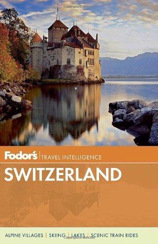 Fodor's Switzerland (Complete-color Travel Guidebook) - fodors switzerland full color travel guide