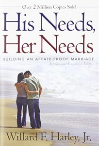 His Requires, Her Requires: Developing an Affair-Proof Marriage - his needs her needs building an affair proof marriage 204x300