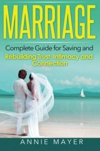 Relationship: Total Information for Conserving and Rebuilding Rely on, Intimacy and... - marriage complete guide for saving and rebuilding trust intimacy and 200x300