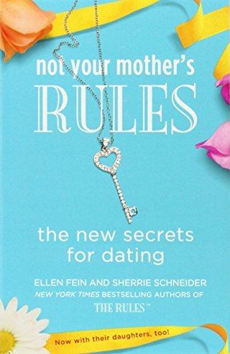 Not Your Mother's Procedures: The New Secrets for Dating (The Procedures) - not your mothers rules the new secrets for dating the rules