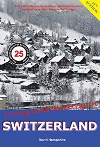 Residing and Functioning in Switzerland: A Survial Handbook - residing and functioning in switzerland a survial handbook 203x300