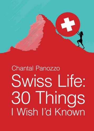 Swiss Lifetime: thirty Issues I Wish I would Recognised - swiss life 30 things i wish id known