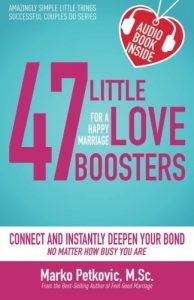 forty seven Minimal Love Boosters for a Joyful Marriage: Hook up and Instantly De... - 47 little love boosters for a happy marriage connect and instantly de 194x300