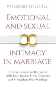 Emotional and Sexual Intimacy in Marriage: How to Join or Reconnect... - emotional and sexual intimacy in marriage how to connect or reconnect 194x300