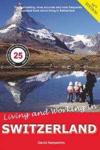 Living and Working in Switzerland 14th Edition - living and working in switzerland 14th edition 201x300