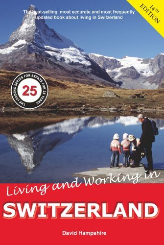 Living and Working in Switzerland 14th Edition - living and working in switzerland 14th edition