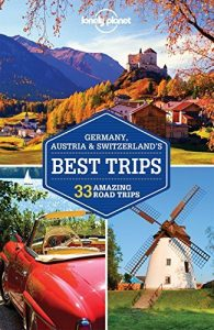 Lonely Planet Germany, Austria & Switzerland's Best Trips (Travel Guid... - lonely planet germany austria switzerlands best trips travel guid 195x300