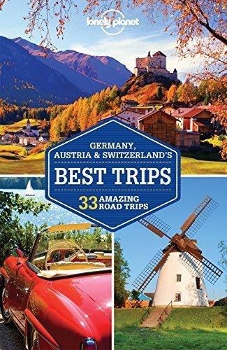 Lonely Planet Germany, Austria & Switzerland's Best Trips (Travel Guid... - lonely planet germany austria switzerlands best trips travel guid