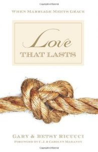 Love That Lasts: When Marriage Meets Grace - love that lasts when marriage meets grace 195x300