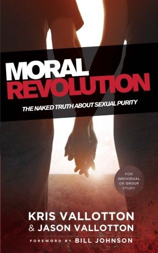 Ethical Revolution: The Bare Truth of the matter About Sexual Purity - moral revolution the naked truth about sexual purity