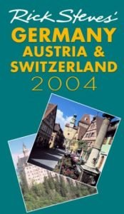 Rick Steves' Germany, Austria & Switzerland - rick steves germany austria switzerland 174x300