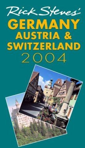 Rick Steves' Germany, Austria & Switzerland - rick steves germany austria switzerland