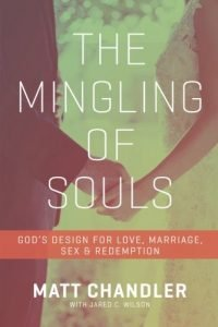 The Mingling of Souls: God's Design for Love, Marriage, Sex, and Redem... - the mingling of souls gods design for love marriage sex and redem 200x300