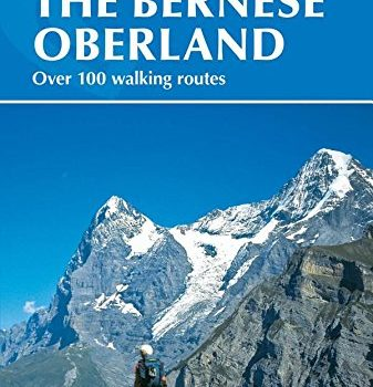 Walking in the Bernese Oberland (Intercontinental series) - walking in the bernese oberland international series 337x350
