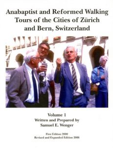 Anabaptist and Reformed Walking Tours of the Cities of Zurich and Bern... - anabaptist and reformed walking tours of the cities of zurich and bern 231x300