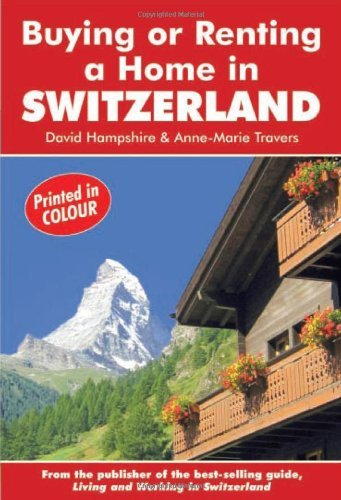 Buying or Renting a Home in Switzerland: A Survival Handbook (Buying a... - buying or renting a home in switzerland a survival handbook buying a