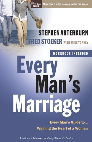 Every Man's Marriage: An Every Man's Guide to Winning the Heart of a W... - every mans marriage an every mans guide to winning the heart of a w