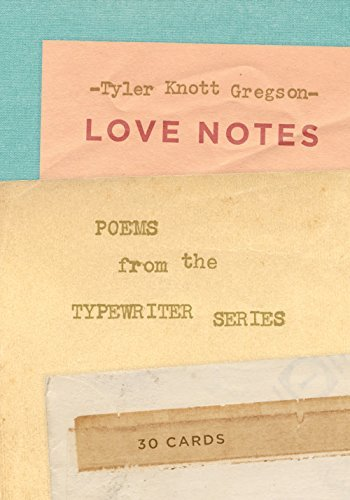Love Notes: 30 Cards (Postcard Book): Poems from the Typewriter Series - love notes 30 cards postcard book poems from the typewriter series