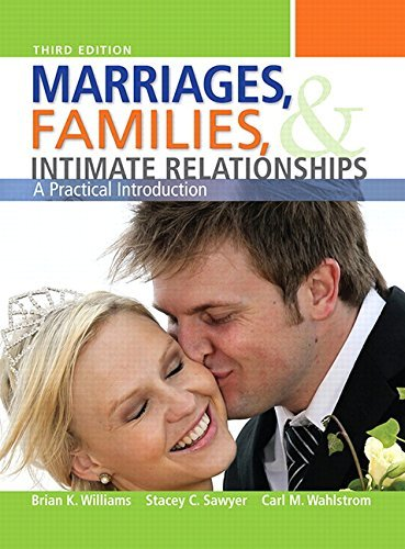 Marriages, Families, and Intimate Relationships (3rd Edition) - marriages families and intimate relationships 3rd edition