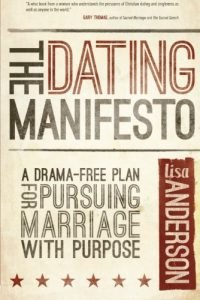 The Dating Manifesto: A Drama-Free Plan for Pursuing Marriage with Pur... - the dating manifesto a drama free plan for pursuing marriage with pur 200x300