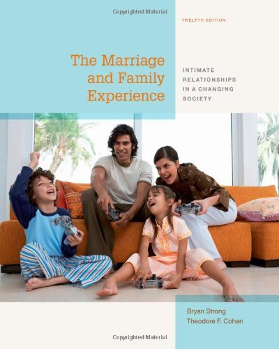 The Marriage and Family Experience: Intimate Relationships in a Changi... - the marriage and family experience intimate relationships in a changi