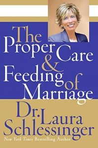 The Proper Care & Feeding of Marriage - the proper care feeding of marriage 198x300