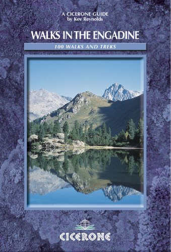 Walks in the Engadine - Switzerland: 100 walks and treks (Cicerone Mou... - walks in the engadine switzerland 100 walks and treks cicerone mou