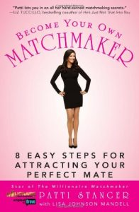 Change into Your Personal Matchmaker: eight Straightforward Steps for Attracting Your Good M... - become your own matchmaker 8 easy steps for attracting your perfect m 196x300