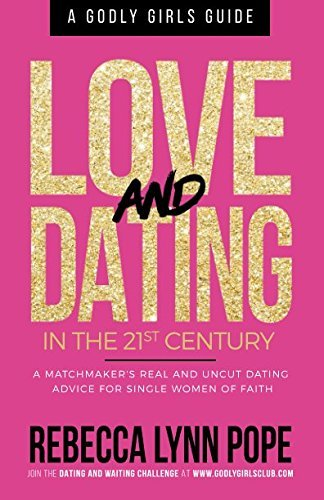 Love and Courting within the 21st Century: A Godly Lady's Information - love and dating in the 21st century a godly girls guide
