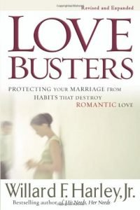 Love Busters: safeguarding Your wedding from Habits That Destroy Romant... - love busters protecting your marriage from habits that destroy romant 200x300