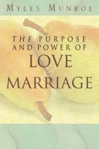 Purpose and Power of Love and Marriage - purpose and power of love and marriage 200x300