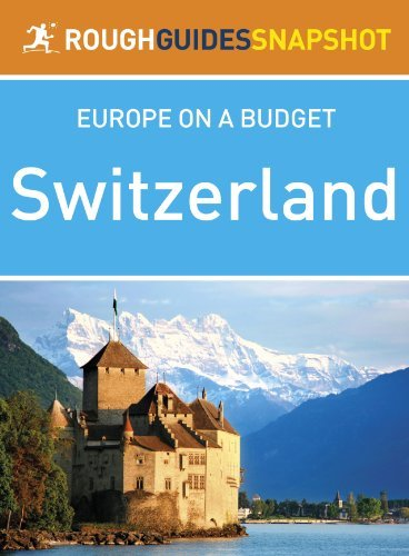 Rough Guides Snapshot Europe on a tight budget: Switzerland (Harsh Guide to.... - rough guides snapshot europe on a budget switzerland rough guide to