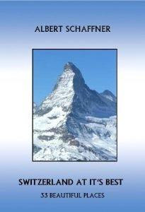 Switzerland at it is best - 33 stunning locations to go to! (Switzerland ... - switzerland at its best 33 beautiful places to visit switzerland 205x300