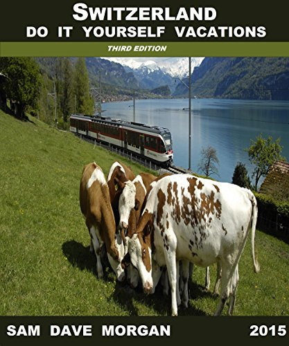 Switzerland: do so Yourself Vacations (DIY show) - switzerland do it yourself vacations diy series