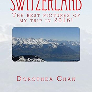 Switzerland: Top photos of my journey in 2016! - switzerland the best pictures of my trip in 2016 350x350