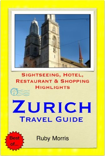 Zurich, Switzerland Travel Guide - Sightseeing, Hotel, Restaurant & Sh... - zurich switzerland travel guide sightseeing hotel restaurant sh