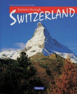 Journey Through Switzerland (Journey Through series) - 1503111516 journey through switzerland journey through series 246x300