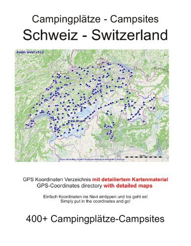 Campsite Guide SWITZERLAND (with GPS information and DETAILED MAPS) - campsite guide switzerland with gps data and detailed maps
