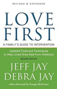 Appreciate First: a family group's Guide to Intervention - love first a familys guide to intervention 193x300