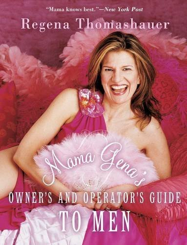 Mama Gena's Owner's and Operator's Guide to Men - mama genas owners and operators guide to men