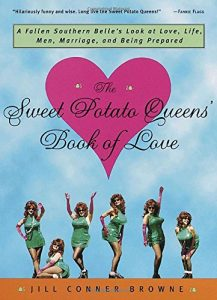 The Sweet Potato Queens' Book of appreciate: A Fallen Southern Belle's appearance ... - the sweet potato queens book of love a fallen southern belles look 217x300