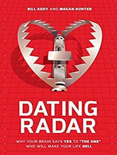 "Dating Radar: Why the human brain states Yes to ""the main one"" that will Make Your ... - dating radar why your brain says yes to the one who will make your"