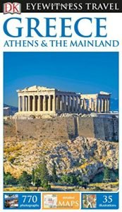 DK Eyewitness Travel Guide Greece, Athens & the Mainland - dk eyewitness travel guide greece athens the mainland 173x300