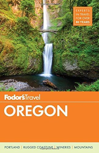 Fodor's Oregon (Full-color Travel Guide) - fodors oregon full color travel guide