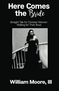 Right here Comes The Bride: straight talk wireless For Christian ladies Waiting For Th... - here comes the bride straight talk for christian women waiting for th 194x300
