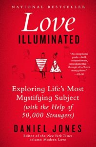 Like Illuminated: Exploring Life's mystifying that is most Subject (With the H... - love illuminated exploring lifes most mystifying subject with the h 197x300