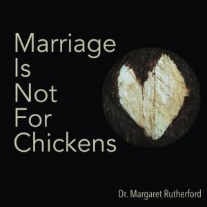 Marriage Is Not For Chickens - marriage is not for chickens 300x300