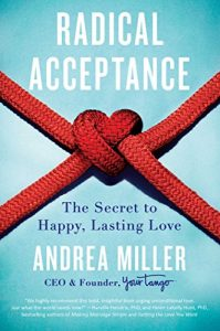 Revolutionary recognition: the trick to Happy, Lasting Love - radical acceptance the secret to happy lasting love 199x300