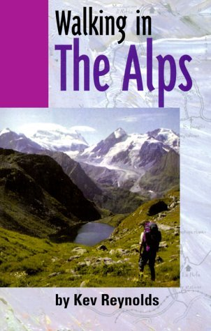 Walking into the Alps (Travel) - walking in the alps travel