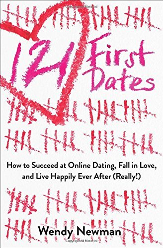 121 First Dates: just how to Succeed at online dating sites, Fall in appreciate, and Li... - 121 first dates how to succeed at online dating fall in love and li